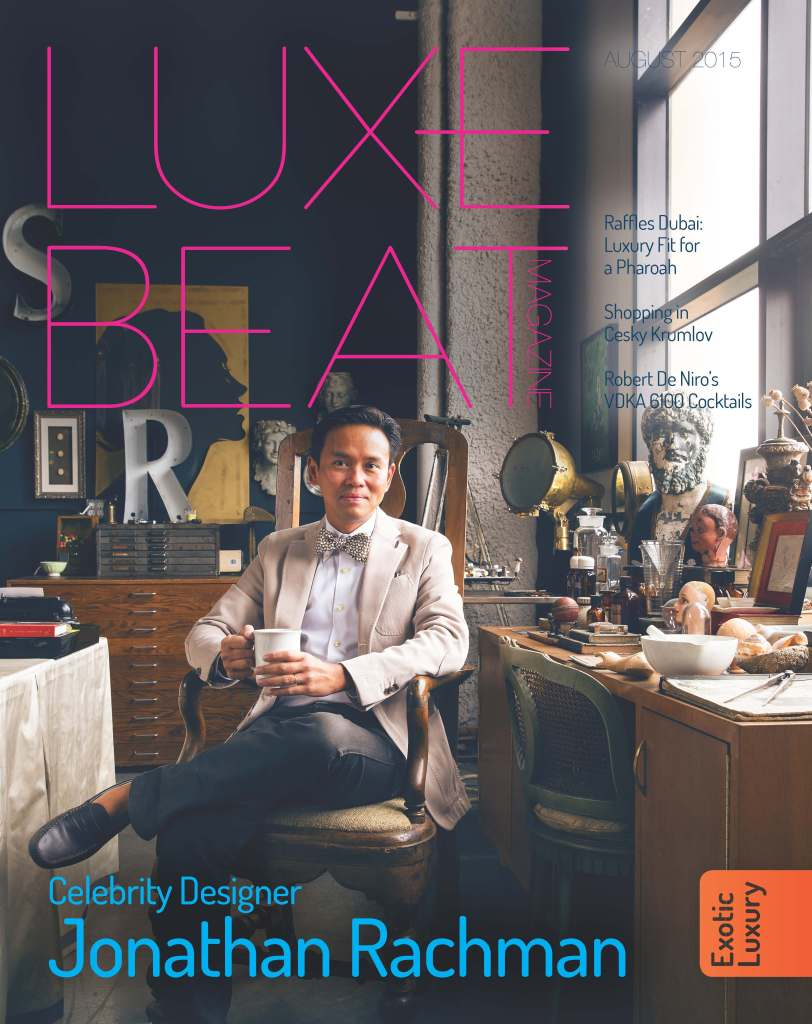 Luxe Beat Magazine AUGUST 2015 EXOTIC LUXURY