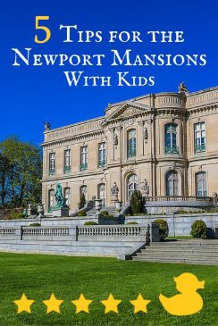Newport Mansions WIth Kids for a great Newport Rhode Island vacation