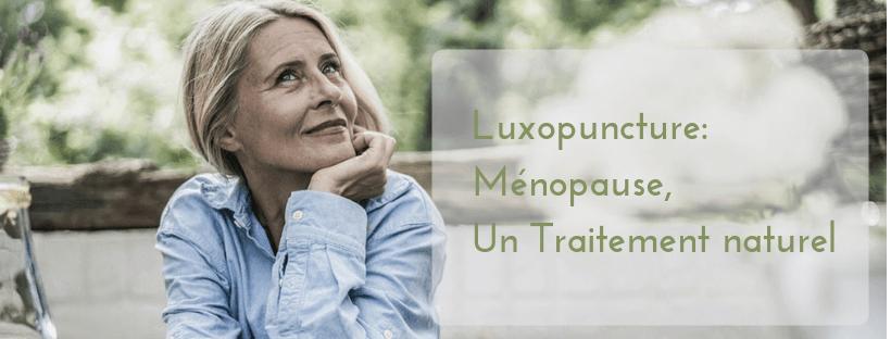 Luxopuncture, Ménopause, la fin des soucis avec luxoterra