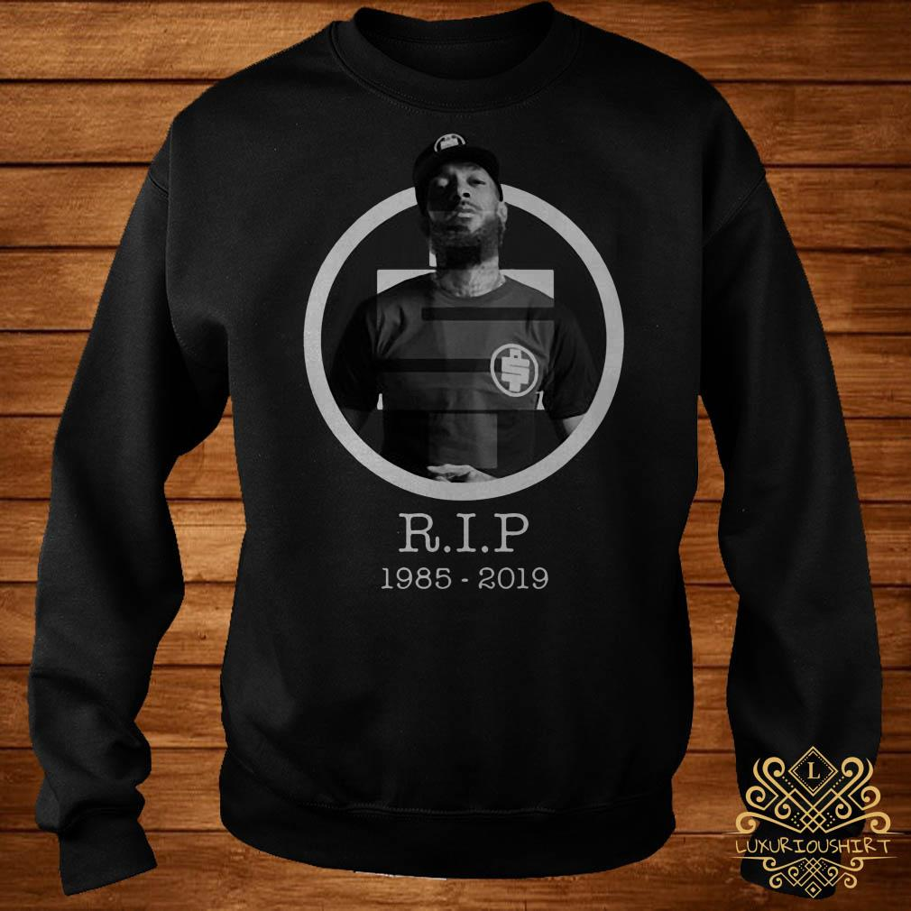All money in RIP Nipsey Hussle 1985-2019 sweater