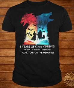 Dragon Wolf 8 years of Game of Thrones thank you for the memories shirt