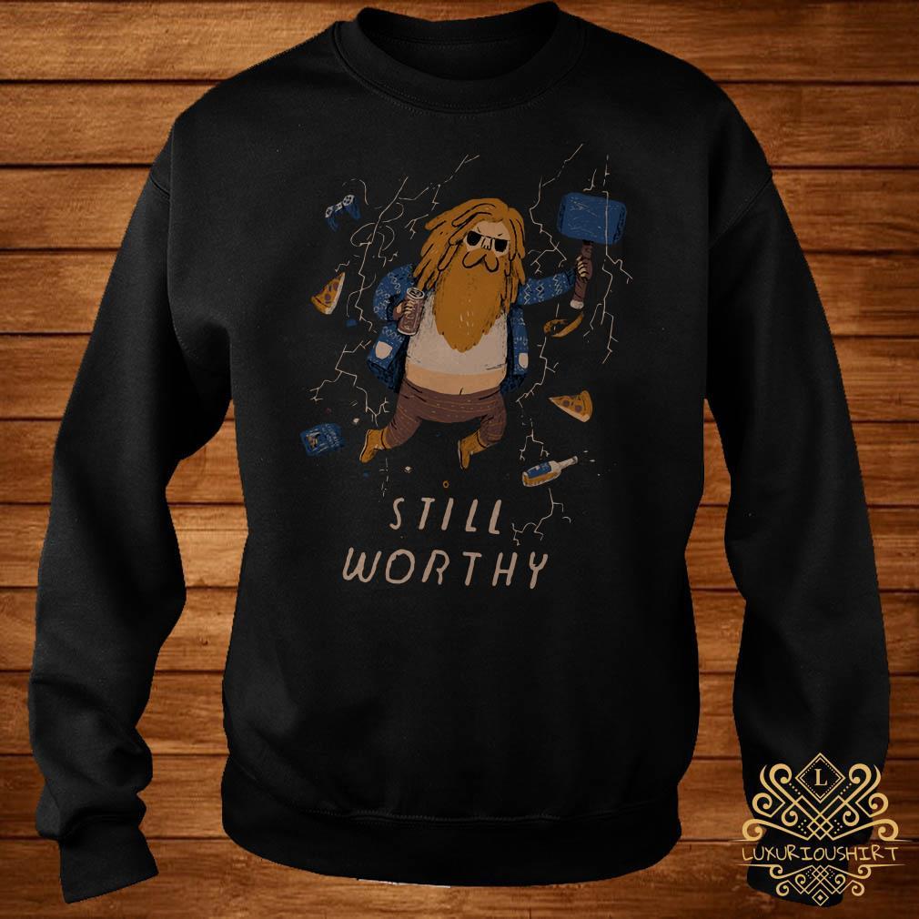 Thor fat Still Worthy sweater