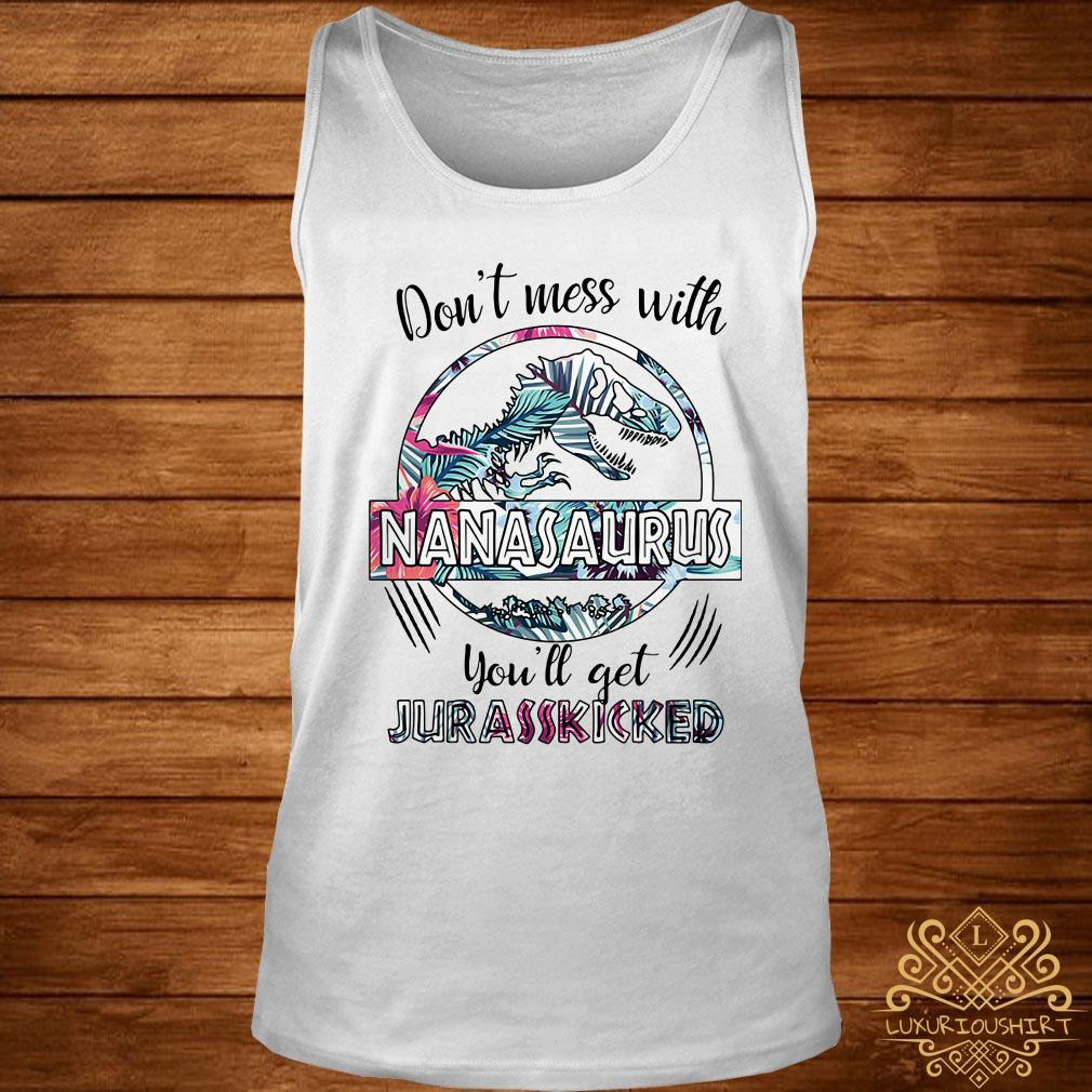 Flower don't mess with Nanasaurus you'll get Jurasskicked tank-top