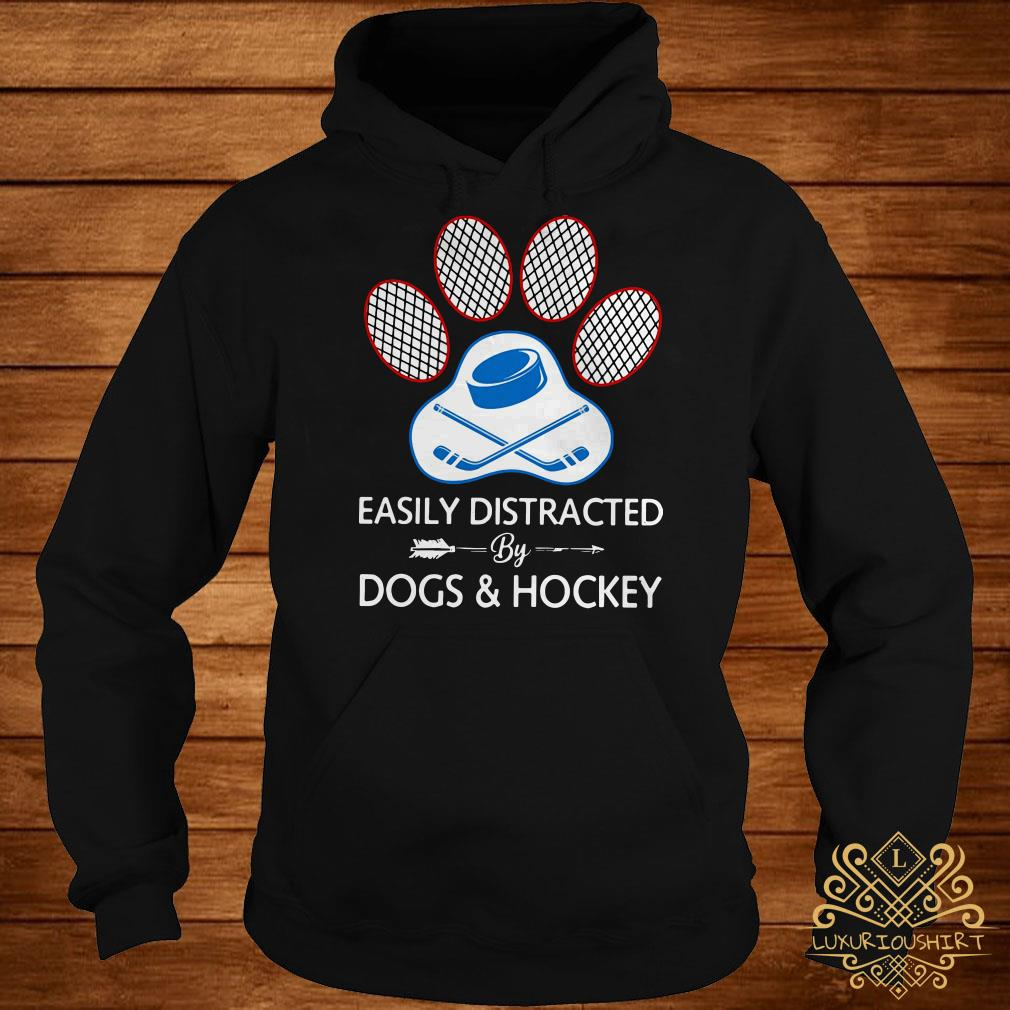 Paw easily distracted dogs and hockey hoodie
