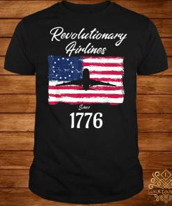 Revolutionary Airlines since 1776 flag shirt