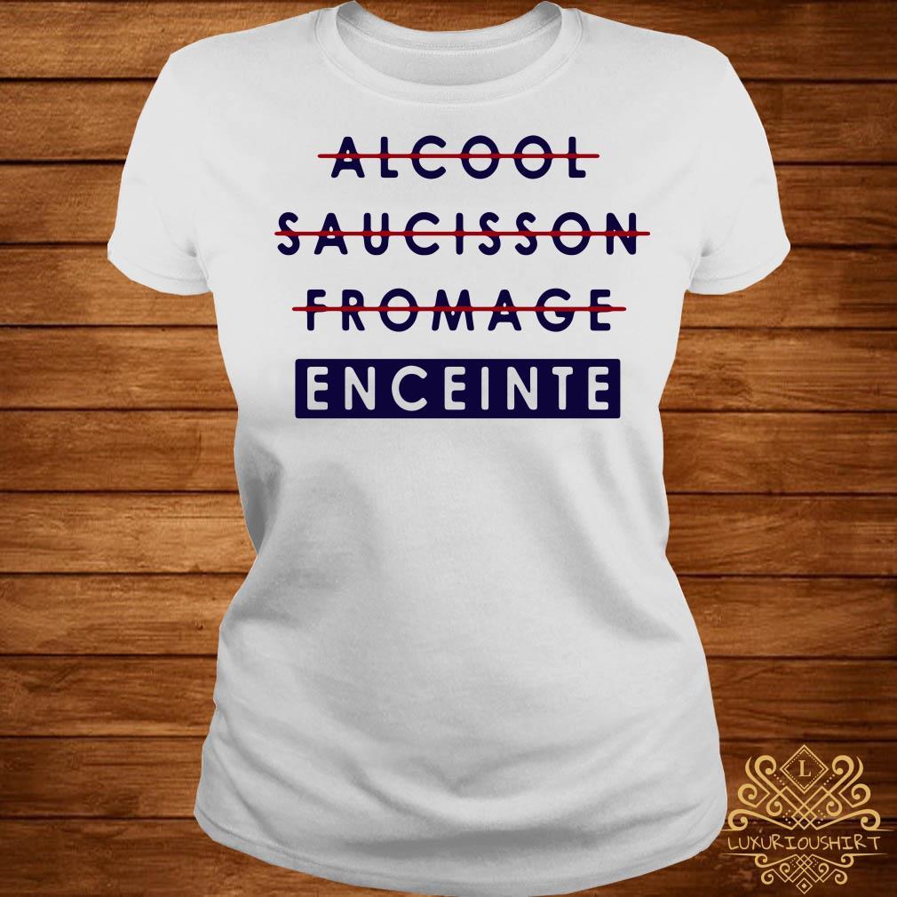 Alcool saucisson fromage enceinte ladies tee