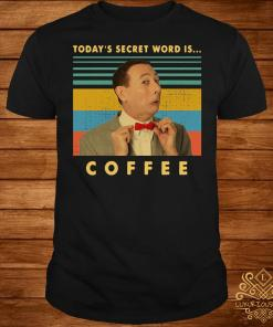 Pee-Wee Herman Today's secret word is coffee vintage shirt