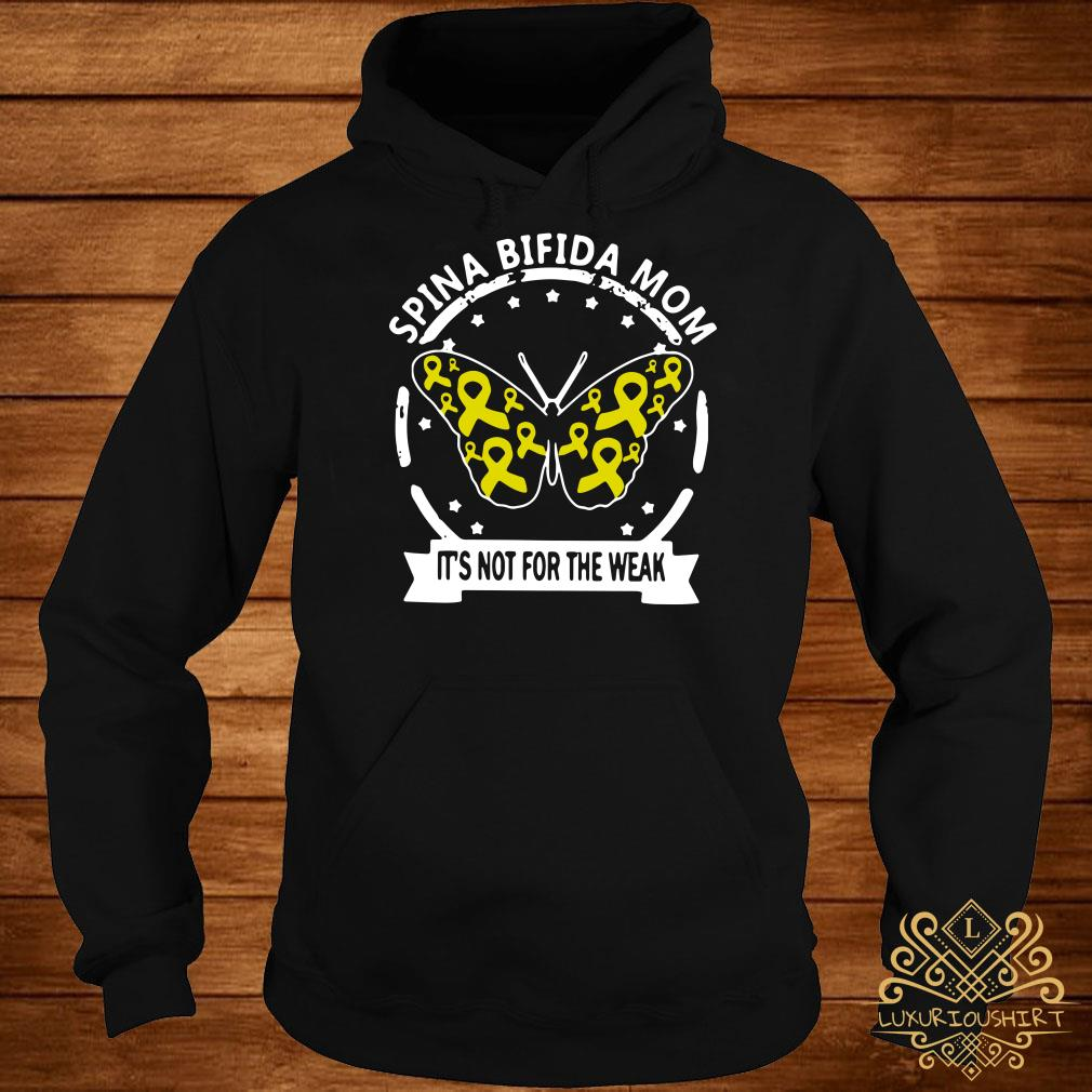 Butterfly Spina bifida mom it's not for the weak hoodie