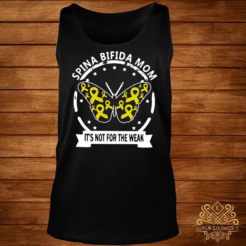 Butterfly Spina bifida mom it's not for the weak tank-top