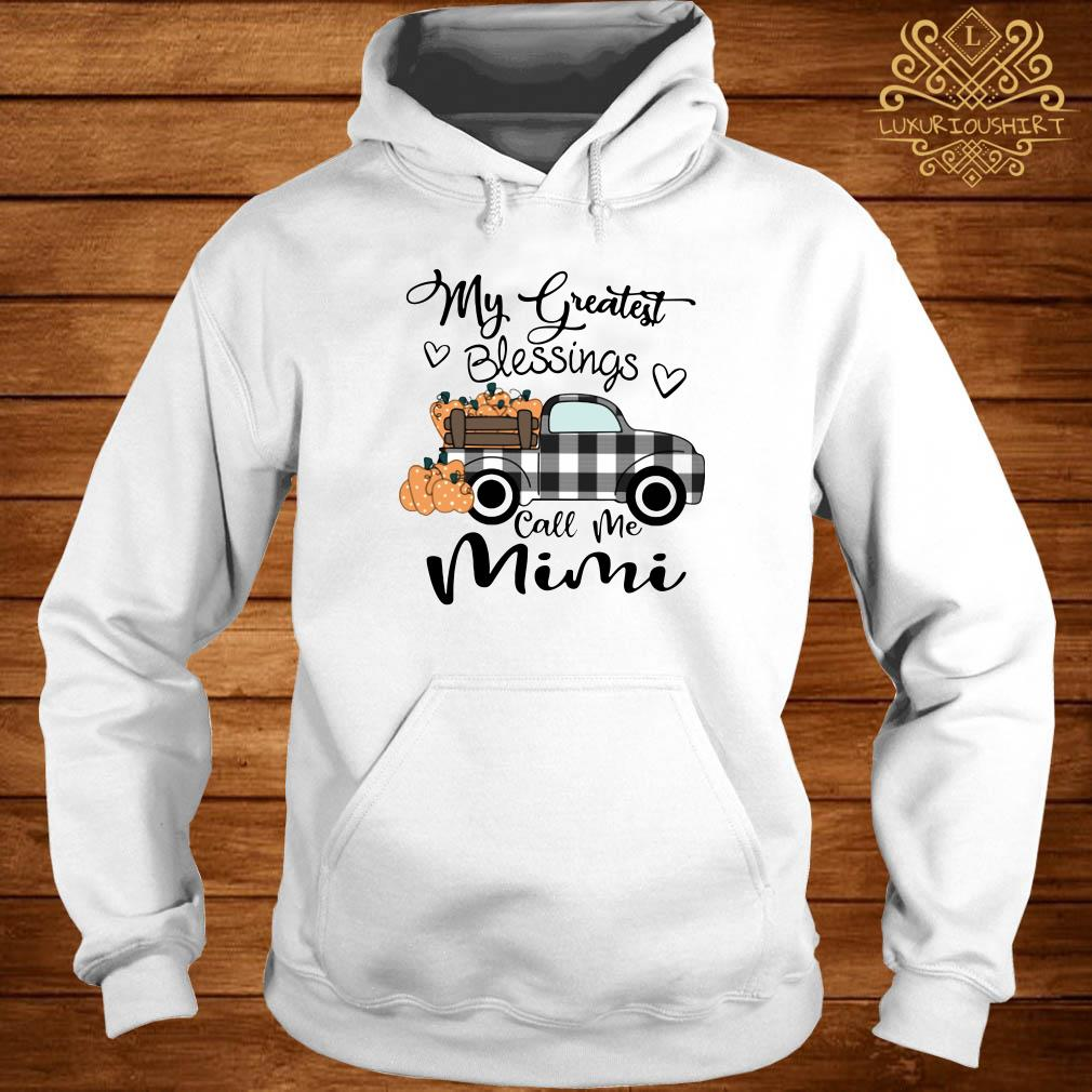 My Greatest Blessings Call Me Mimi hoodie