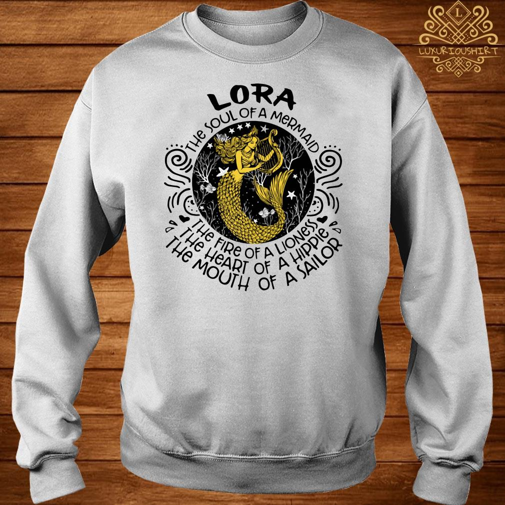 Lora the soul of a mermaid the fire of a lioness the heart of a hippie the mouth of a sailor sweater