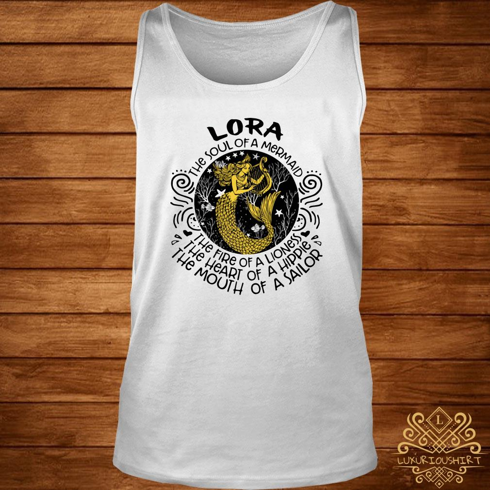 Lora the soul of a mermaid the fire of a lioness the heart of a hippie the mouth of a sailor tank-top
