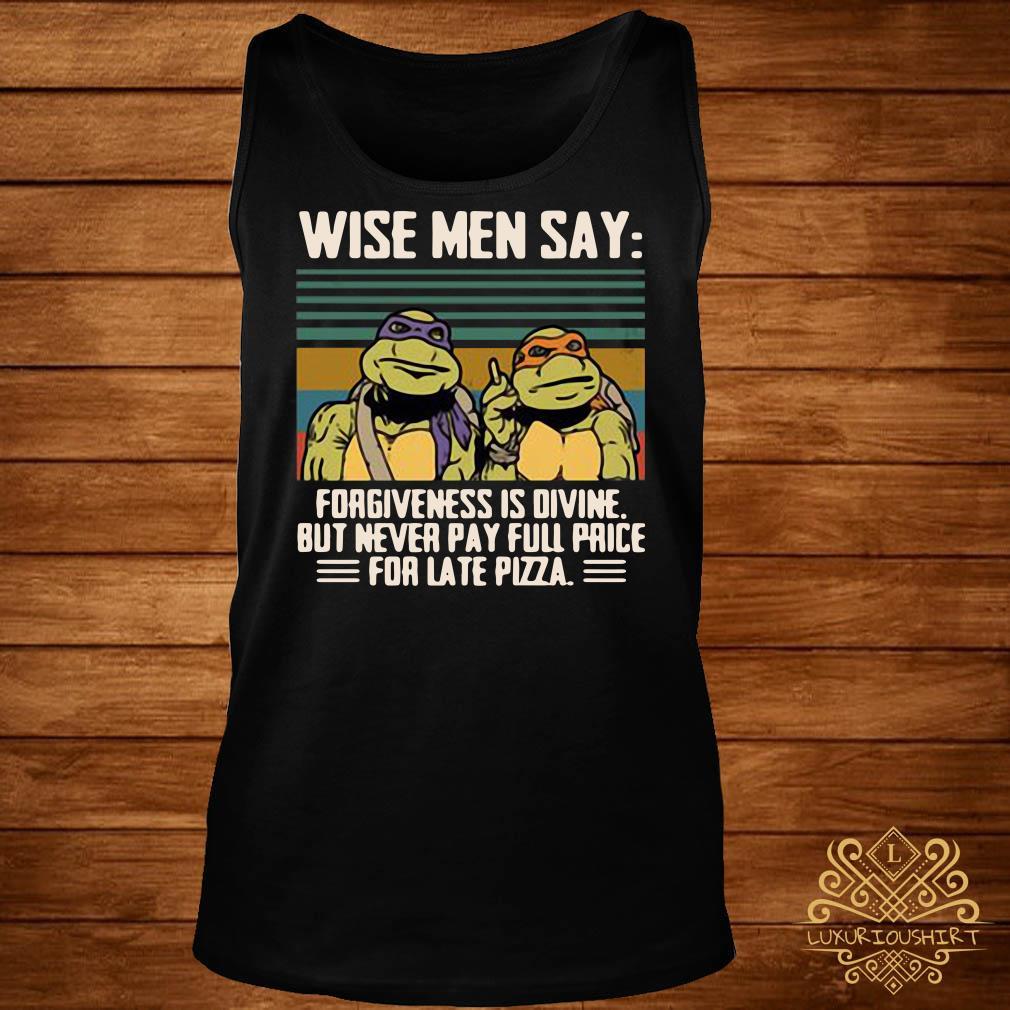 Ninja Turtles wise men say forgiveness is divine vintage tank-top