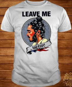 Post Malone leave me shirt