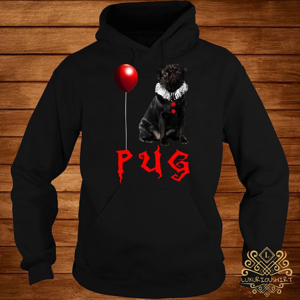 Pug IT you float too Halloween hoodie