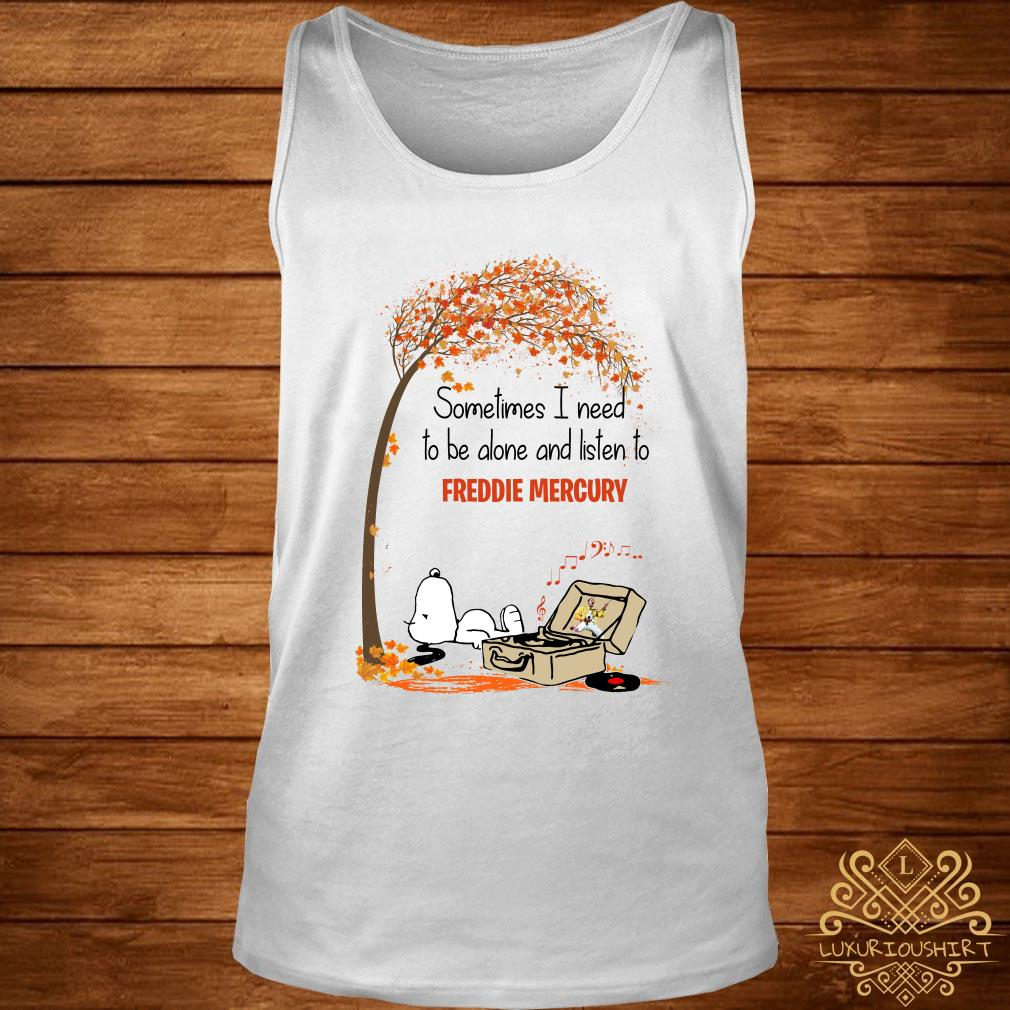 Snoopy sometimes I need to be alone and listen to Freddie Mercury tank-top