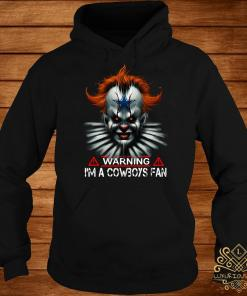 Pennywise warning I'm a Cowboys Fan hoodie