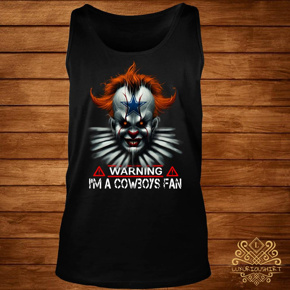 Pennywise warning I'm a Cowboys Fan tank-top