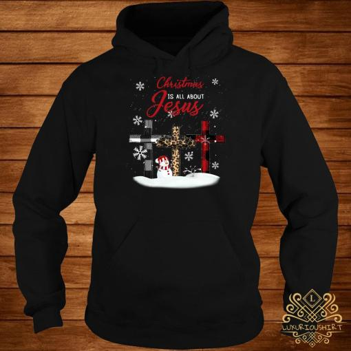 Cross Christmas Is All About Jesus Hoodie
