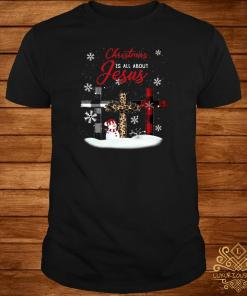 Cross Christmas Is All About Jesus Shirt