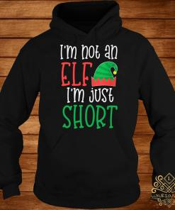 I'm Not An Elf I'm Just Short Hoodie