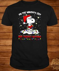 Snoopy On The Naughty List And I Regret Nothing Christmas Shirt