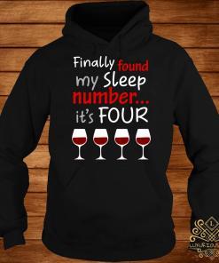 Finally Found My Sleep Number It's Four Hoodie