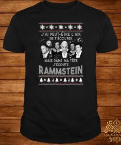 J'ai Peut Etre L'air De T'écouter Mais Dans Ma Tête J'ecoute Rammstein Ugly Christmas Sweater