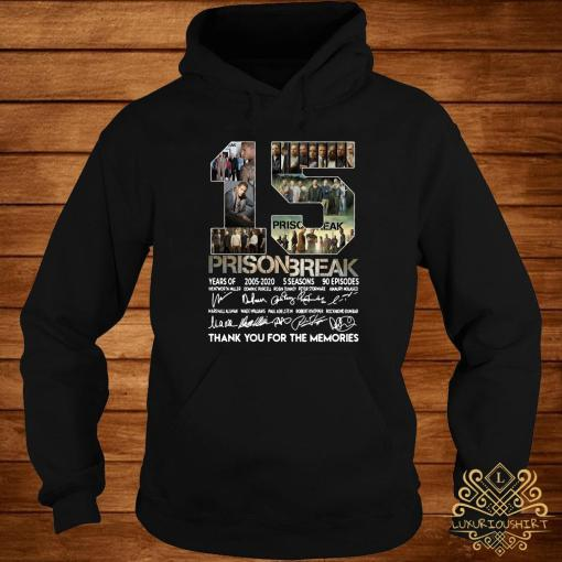 15 Years Of Prison Break Thank You For The Memories Hoodie
