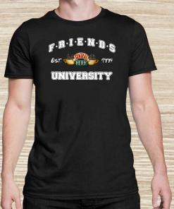 Friends Central Perk University I'll Be There For You Cause You're For Me Too Unisex