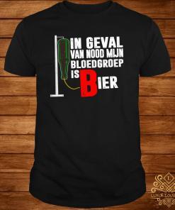 In Geval Van Nood Mijn Bloedgroep Is Bier Shirt