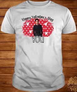 Happy Valentine Day You Shirt