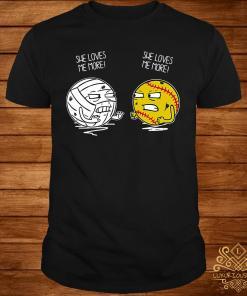 Softball She Loves Me More She Loves Me More Shirt
