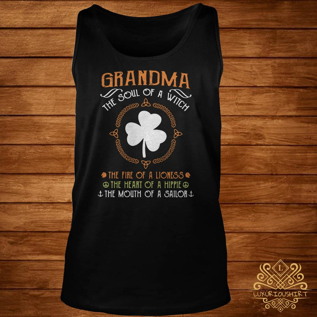 Irish Grandma The Soul Of A Witch The Fire Of A Lioness The Heart Of A Hippie tank-top