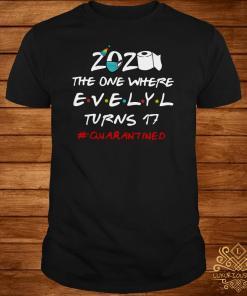 2020 The One Where Kristin Turns 30 #quarantined Shirt