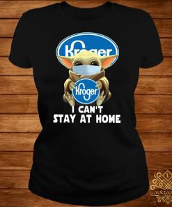 Baby Yoda Face Mask Hug Kroger I Can't Stay At Home Ladies Tee