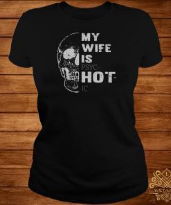 Skull My Wife Is Psychotic Ladies Tee