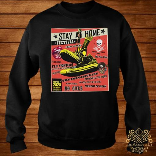 Stay At Home Festival The Coughspring No Cure Shirt sweater