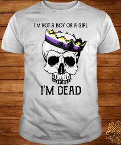 I'm Not A Boy Or A Girl I'm Dead Skull LGBT Shirt