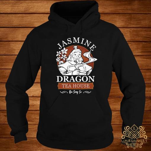 Jasmine Dragon Tea House Shirt hoodie