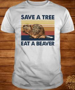 Save A Tree Eat A Beaver Vintage Shirt