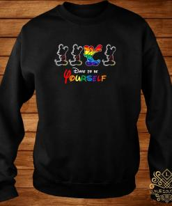 LGBT Mickey Mouse Dare To Be Yourself Shirt sweater