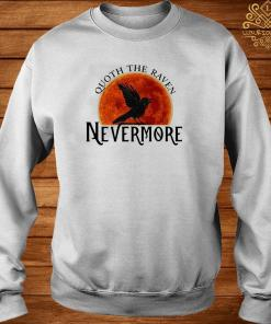 Quoth The Raven Nevermore Moon Blood Shirt sweater
