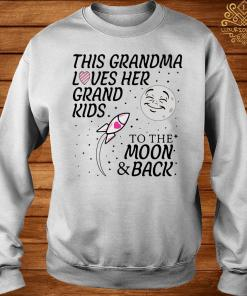 This Grandma Loves Her Grandkids To The Moon And Back Shirt sweater