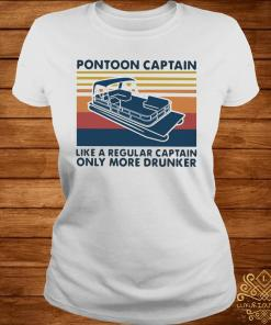 Vintage Pontoon Captain Like A Regular Captain Only More Drunker Shirt ladies-tee
