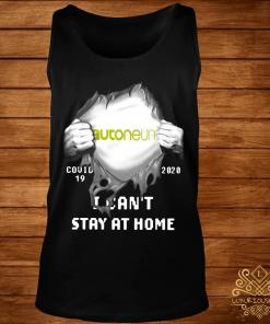 Autoneum Inside Me Covid-19 2020 I Can't Stay At Home Shirt tank-top