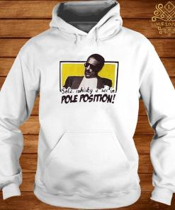 Sole Whisky E Sei In Pole Position Shirt hoodie