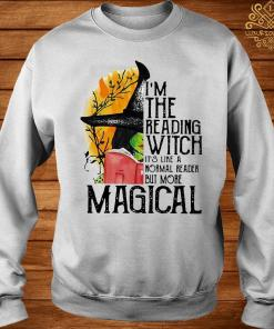 I'm The Reading Witch It's Like A Normal Reader But More Magical Shirt sweater