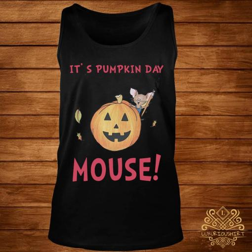 It's Pumpkin Day Mouse Shirt tank-top