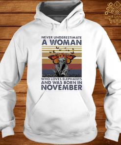 Never Underestimate A Woman Who Loves Elephants And Was Born In November Butterfly Vintage Shirt hoodie